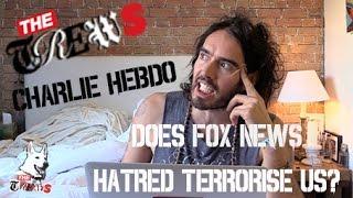 Charlie Hebdo: Does Fox News Terrorise Us? Russell Brand The Trews (E232)