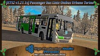 getlinkyoutube.com-[ETS2 v1.21.1s] Passenger bus Linie Onibus Urbano Torino.
