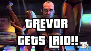 "getlinkyoutube.com-GTA 5 Trevor Gets Laid! ""GTA V"" Prostitutes SEX time!"