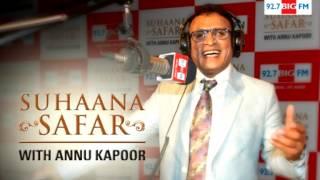 Suhaana Safar with Annu Kapoor Show 135 : 26 December Part 01