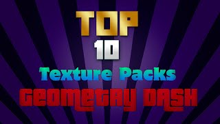 "getlinkyoutube.com-TOP 3 TEXTURE PACKS OF ""Geometry Dash"""