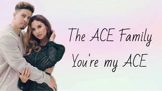 THE ACE FAMILY - YOU'RE MY ACE LYRICS width=