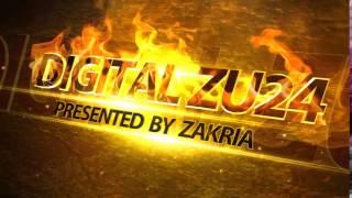 getlinkyoutube.com-DIGITAL ZU24 INTRO PRESENTED BY ZAKRIA 2015