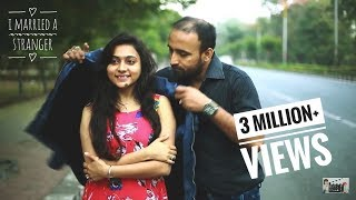 getlinkyoutube.com-I Married a Stranger Short Film | Roopak | Ankita Barche | Story by Tenzin Cheda