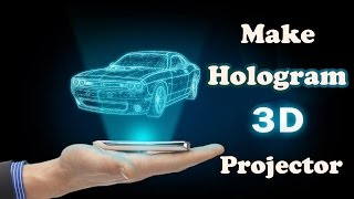 getlinkyoutube.com-Make 3D Hologram Projector at Home
