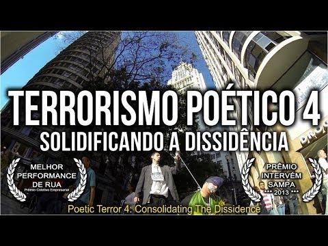 Terrorismo Poetico 4: Solidificando a Dissidência - Poetic Terror 4: Consolidating the Dissidence