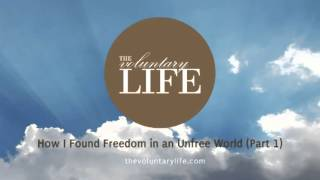 "getlinkyoutube.com-""How I Found Freedom in an Unfree World"" by Harry Browne (Part 1)"