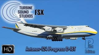 TSS - Antonov-124 Progress D-18T - Pilot Edition - FSX
