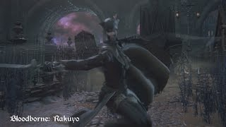 getlinkyoutube.com-Bloodborne - Rakuyo (Move Set Showcase)