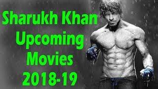 शाहरुख खान 2018 और 2019 में आगामी फिल्में | Shahrukh Khan upcoming movies in 2018 & 2019