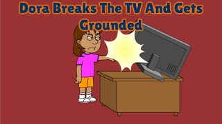 Dora Breaks The TV And Gets Grounded