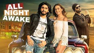 ALL NIGHT AWAKE (Full Song)   Akki Singh Ft. JSL   Latest Punjabi Songs 2017
