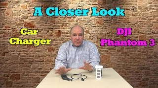 Closer Look - Phantom 3 Car Charger