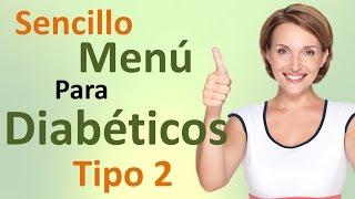 getlinkyoutube.com-Menú de Dieta Para Diabéticos Tipo 2 DELICIOSO!!!