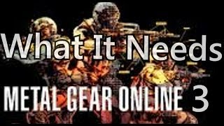 getlinkyoutube.com-Metal Gear Online 3 What it needs