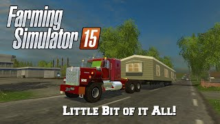 getlinkyoutube.com-Farming Simulator 15: Mod Spotlight #93: Little Bit of it All!