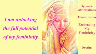 getlinkyoutube.com-HYpnotic Affirmations:  Feminization Embracing my Femininity