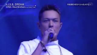getlinkyoutube.com-ベストヒット歌謡祭/三代目J Soul Brothers from EXILE TRIBE「J.S.B DREAM」