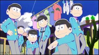 getlinkyoutube.com-【おそ松さんED全松ver】SIX SAME FACES~今夜は最高!!!!!!~【ラジオより抜粋】