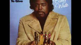 Barry White - I've Got So Much to Give (1973) - 04. I've Got So Much to Give