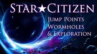 getlinkyoutube.com-Star Citizen ★ Jump Points, Wormholes, & Exploration