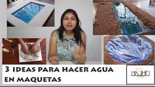 getlinkyoutube.com-3 IDEAS PARA HACER AGUA EN MAQUETAS|#TRAZOS DE ENSUEÑO
