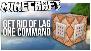getlinkyoutube.com-Reduce / Get Rid Of Lag In Minecraft With This Simple Minecraft Command!