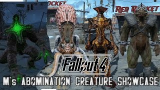 FALLOUT 4 ABOMINATIONS CREATURE SHOWCASE