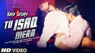 getlinkyoutube.com-Tu Isaq Mera Song (VIDEO) | Hate Story 3 | Meet Bros ft. Neha Kakkar | Daisy Shah, Karan Singh