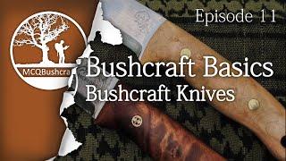 getlinkyoutube.com-Bushcraft Basics Ep11: Bushcraft Knives