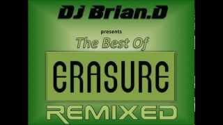 getlinkyoutube.com-DJ Brian D   The Best Of Erasure Remixed