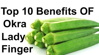 getlinkyoutube.com-Top 10 Benefits Of Okra (Lady Finger) - Best Health Tips