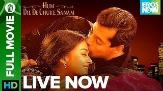 🎬 Hum Dil De Chuke Sanam | Full Movie LIVE on Eros Now