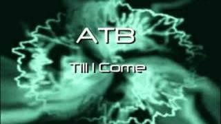 getlinkyoutube.com-ATB - Till I Come
