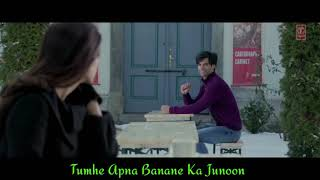 Tumhe Apna Banane Ka Junoon #Romantic status videos#.  ¥ Whatsapp status video¥