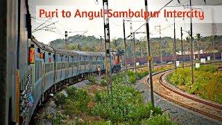 Journey compilation between:Puri Angul on board Sambalpur intercity