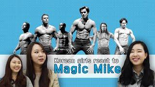 getlinkyoutube.com-Korean girls react to 'Magic Mike' (ENG Sub)