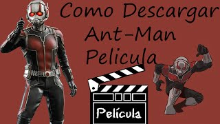 getlinkyoutube.com-Como descargar Ant Man / Pelicula Completa / Español Latino