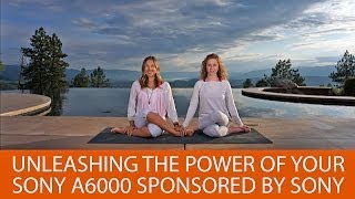 getlinkyoutube.com-Unleashing the Power of Your Sony A6000