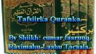 getlinkyoutube.com-Tafsiirka Qur'anka by Sheikh Cumar Faaruuq. Al-baqarah 92-105