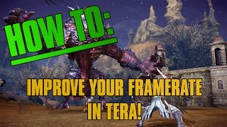 getlinkyoutube.com-HOW TO: Improve frame-rate in TERA
