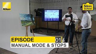 getlinkyoutube.com-New Nikon School D-SLR Tutorials - Manual Mode & Stops - Episode 1