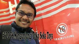 #NazrVlog 6 Berkunjung ke Toko Seks Toys di Jepang