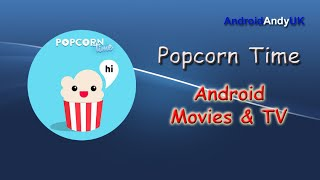 getlinkyoutube.com-Popcorn Time for Android