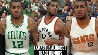 getlinkyoutube.com-Top 3 NBA Teams That Could TRADE For Lamarcus Aldridge