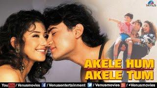 getlinkyoutube.com-Akele Hum Akele Tum - Full Hindi Movies | Aamir Khan Movies | Latest Bollywood Movies