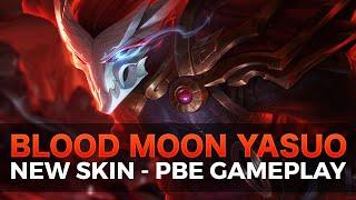 getlinkyoutube.com-Blood Moon Yasuo - NEW YASUO SKIN - PBE Gameplay - League of Legends