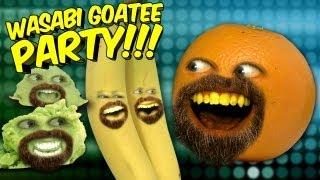 getlinkyoutube.com-Annoying Orange - Wasabi Goatee Party!!! (ft Wassabi Productions)