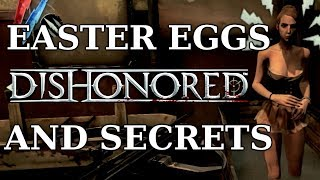 getlinkyoutube.com-Dishonored Easter Eggs And Secrets HD