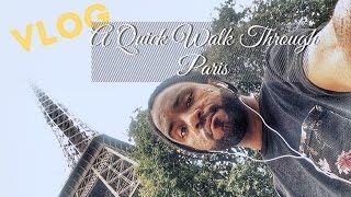 VLOG   Quick Walk Around Paris